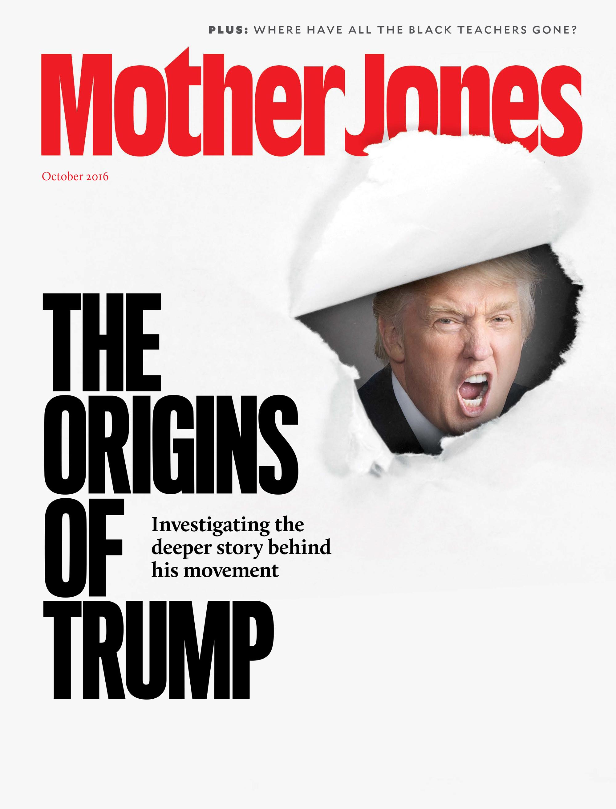 8f296451d6 Mother Jones Magazine Cover : September + October 2016